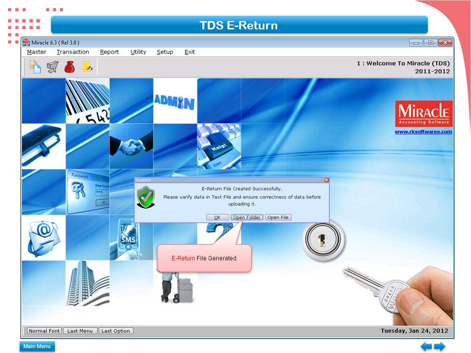 Main Menu TDS E-Return E-Return File Generated