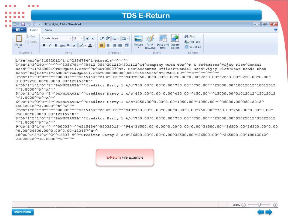 Main Menu TDS E-Return E-Return File Example