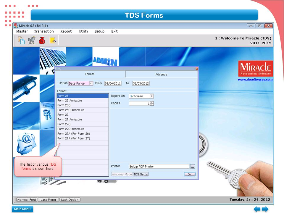 Main Menu TDS Forms The list of various TDS forms is shown here