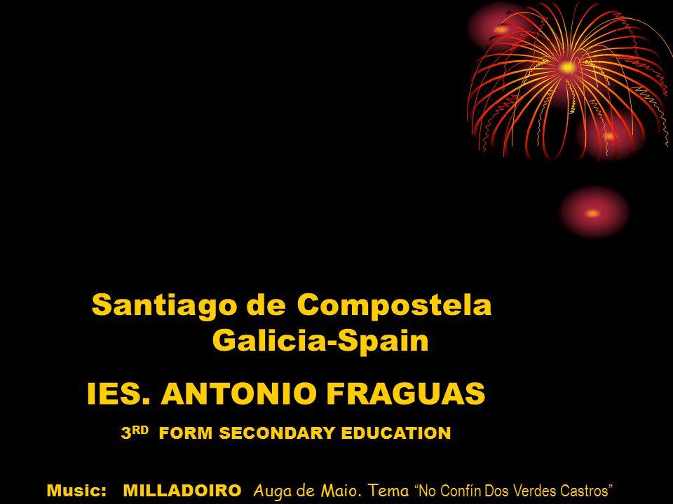 Santiago de Compostela Galicia-Spain IES.