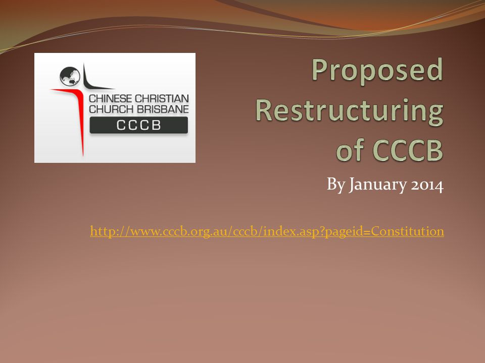 By January 2014 http://www.cccb.org.au/cccb/index.asp pageid=Constitution