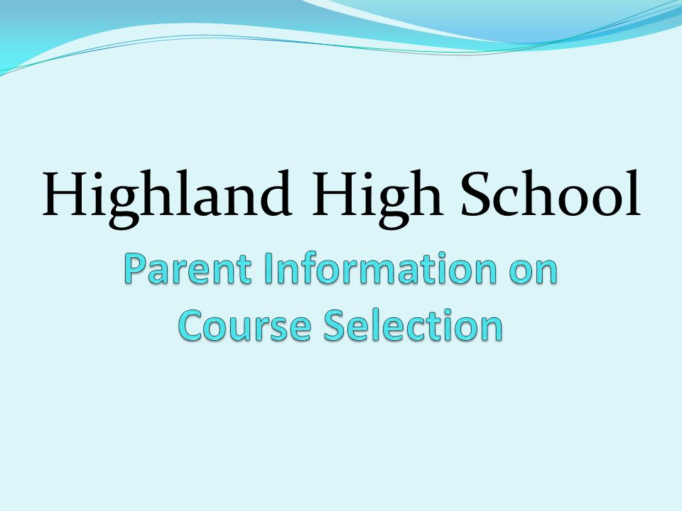 Tonight We Will….Present general information regarding course selection for our HHS students.