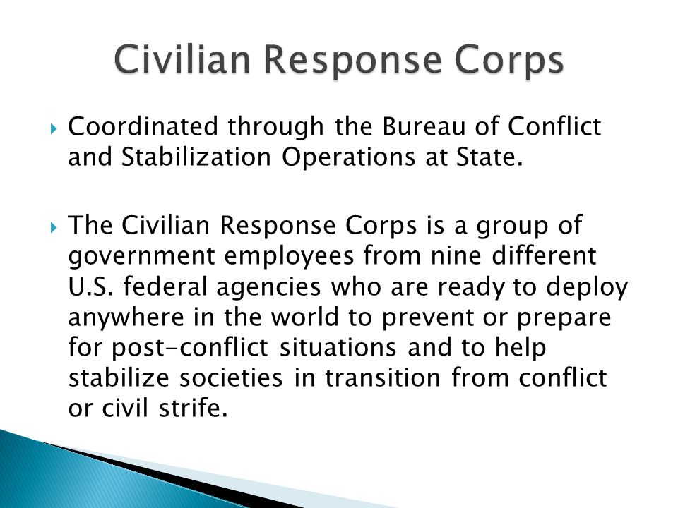  Coordinated through the Bureau of Conflict and Stabilization Operations at State.