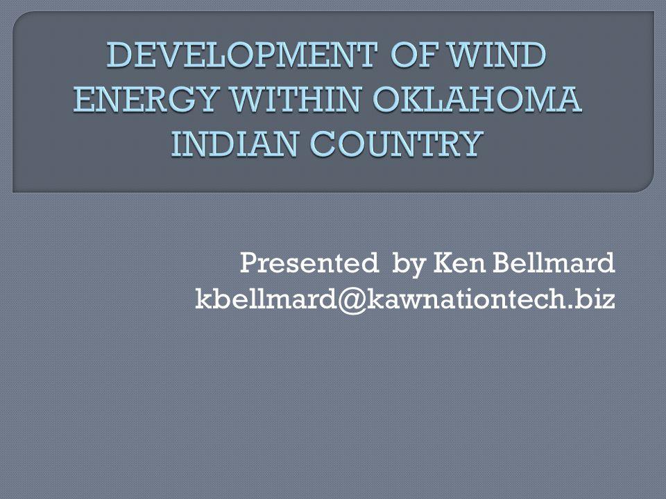 Presented by Ken Bellmard kbellmard@kawnationtech.biz