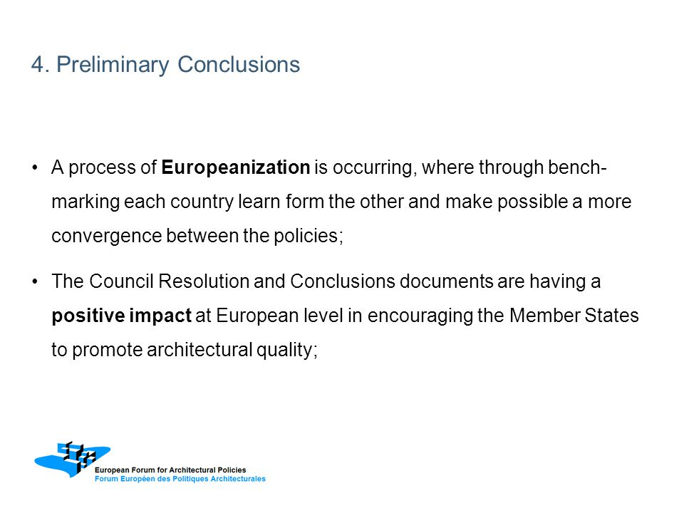 A process of Europeanization is occurring, where through bench- marking each country learn form the other and make possible a more convergence between