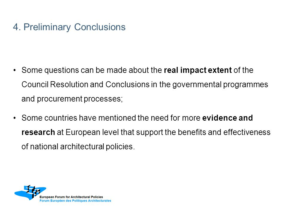 Some questions can be made about the real impact extent of the Council Resolution and Conclusions in the governmental programmes and procurement proce