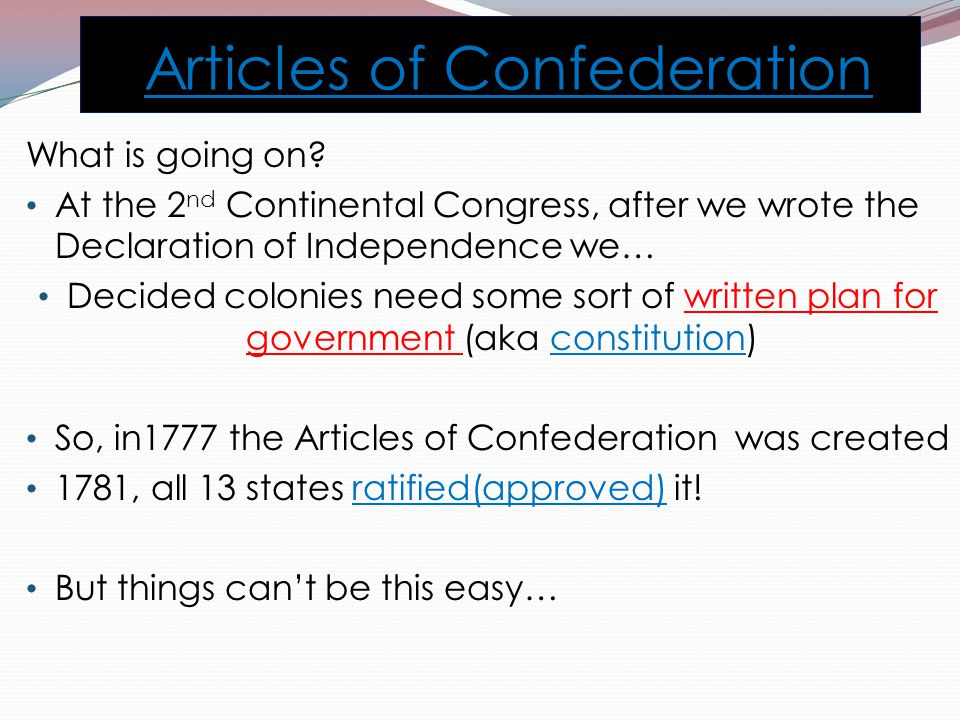 Articles of Confederation What is going on.
