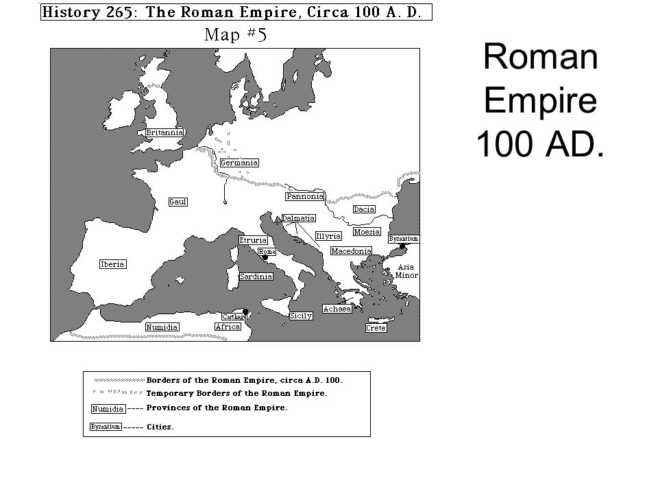 Roman Empire 100 AD.