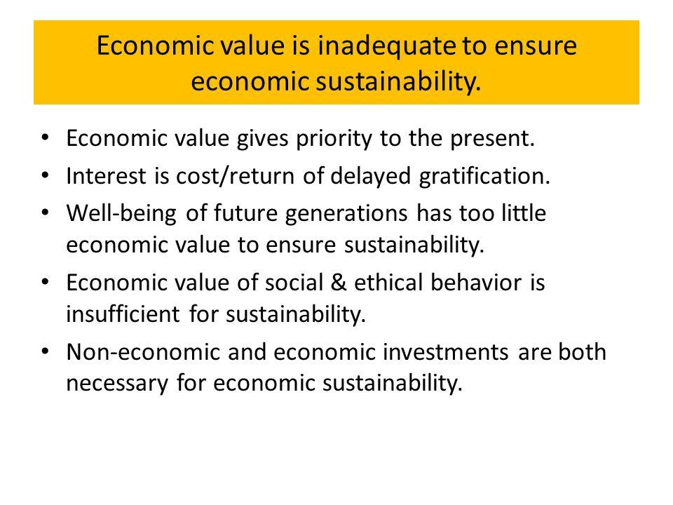 Nature Economy Society Ecological Worldview of Sustainability N ShN EhN N N N ShN EhN ShN N N EhN ShN Human Needs Solar Energy