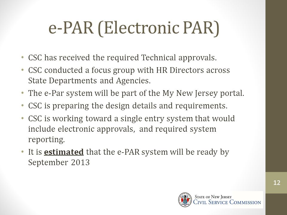 e-PAR (Electronic PAR) CSC has received the required Technical approvals.