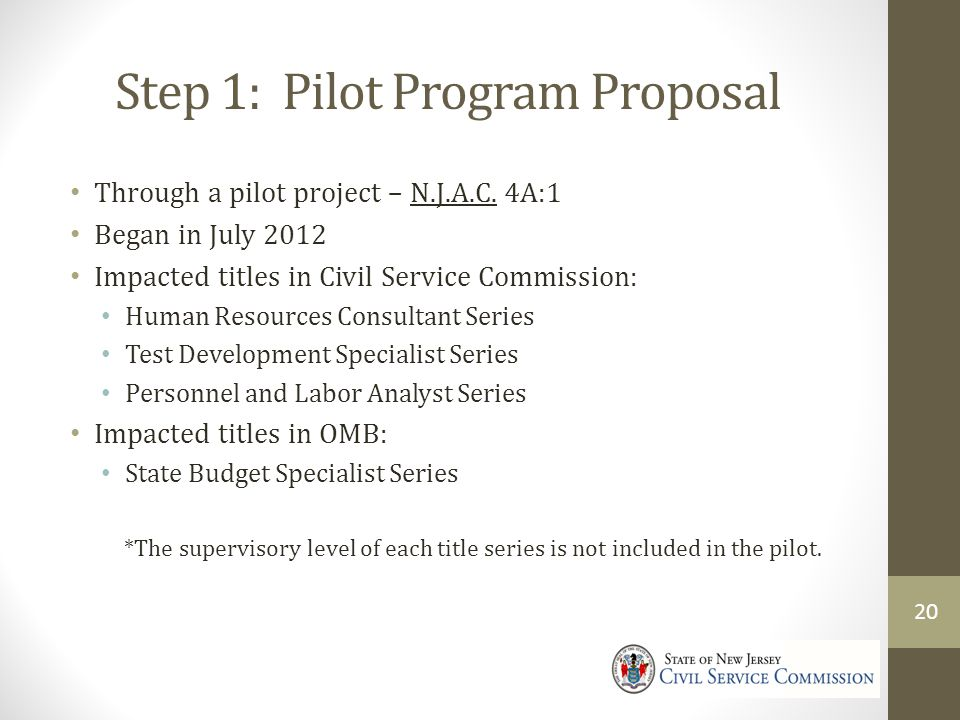 Step 1: Pilot Program Proposal Through a pilot project – N.J.A.C.