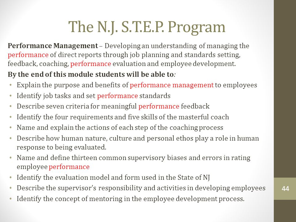 The N.J. S.T.E.P. Program Performance Management – Developing an understanding of managing the performance of direct reports through job planning and