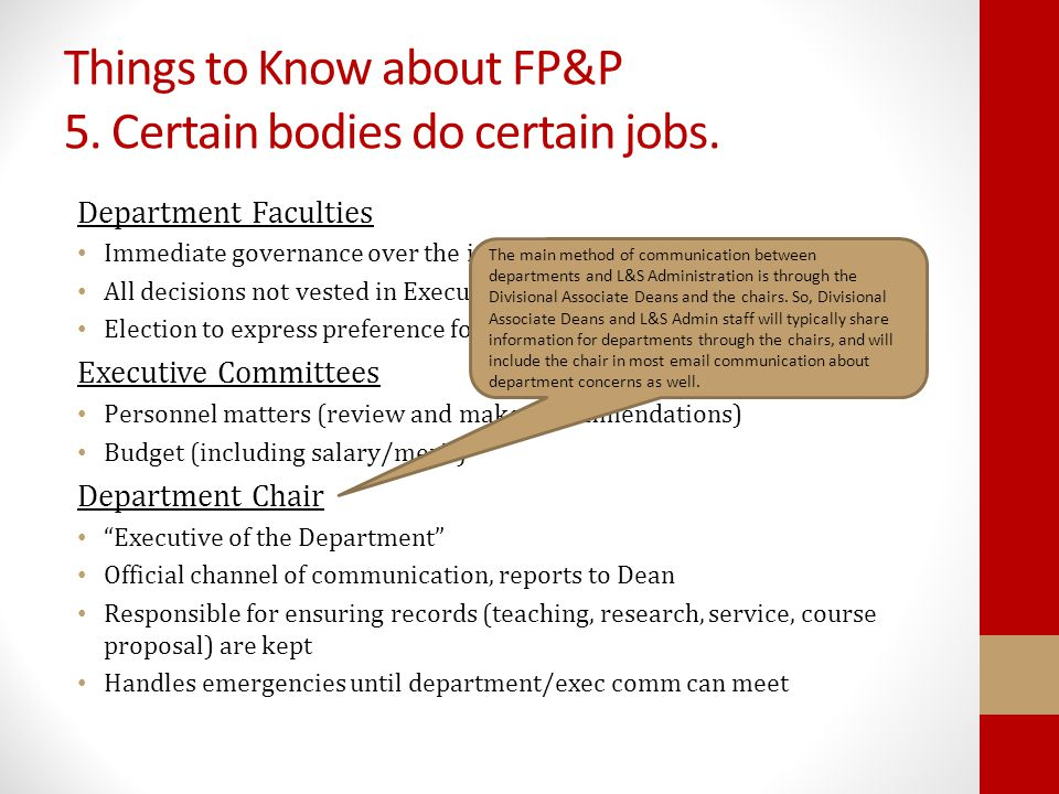 Things to Know about FP&P 5. Certain bodies do certain jobs.