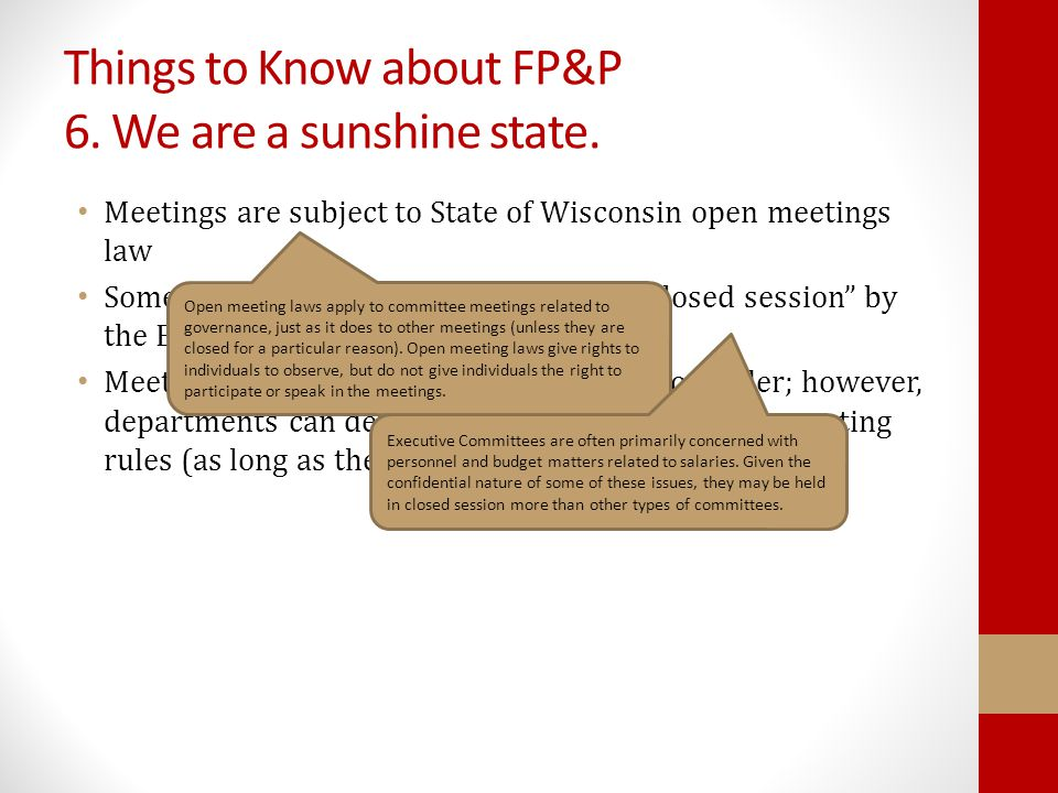 Things to Know about FP&P 6. We are a sunshine state.