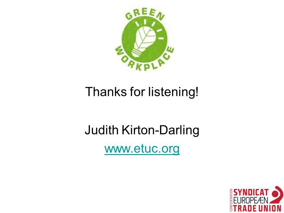 Thanks for listening! Judith Kirton-Darling www.etuc.org