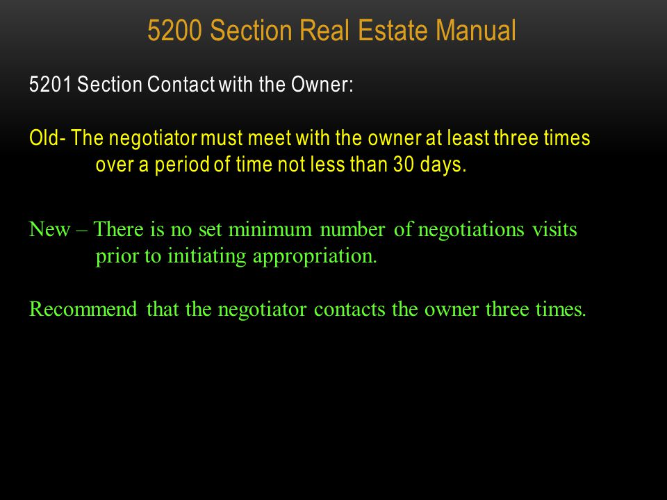 Old Version- Legal Requirements 5201.02 (D) (2) (c ) The negotiator shall always meet personally with the owner unless the owner's circumstance Qualif