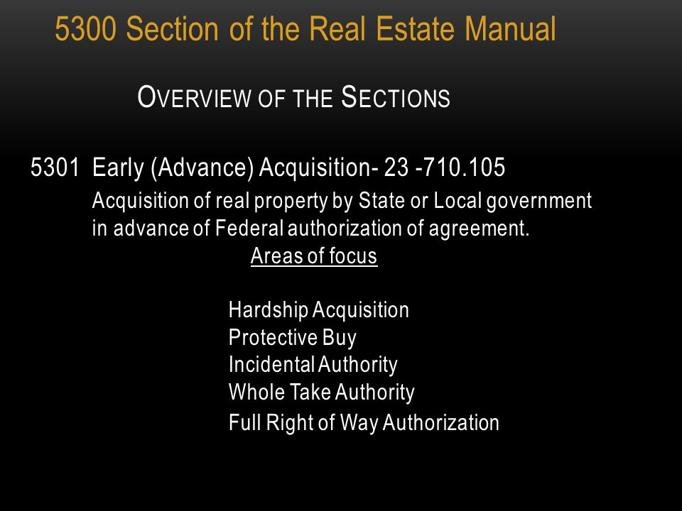 Special Acquisition Procedures 5300 SECTION OF THE REAL ESTATE MANUAL