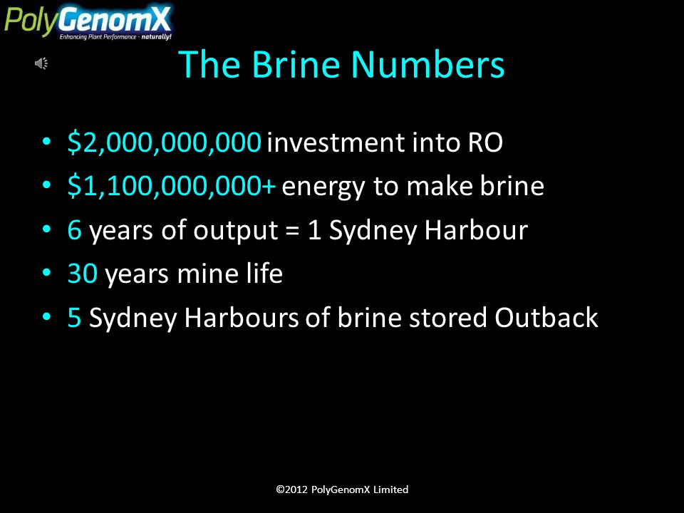 4 Industry Proposed Brine Solutions 1.Investigate industrial uses – none identified 2.Inject into suitable aquifers – none found 3.Ocean outfall – Calcium salts not permitted 4.Landfill – assuming locations will be found That's it.