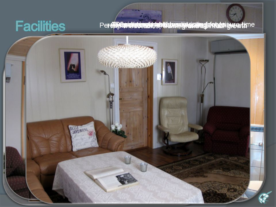 10 minutes from the center by footFully equipped kitchenAll for dinners and meetings in groupsDeveloping hobbies, equipped for leisure time Help with studies, training and spiritual growth Personal steamer, shower, washing machine etc