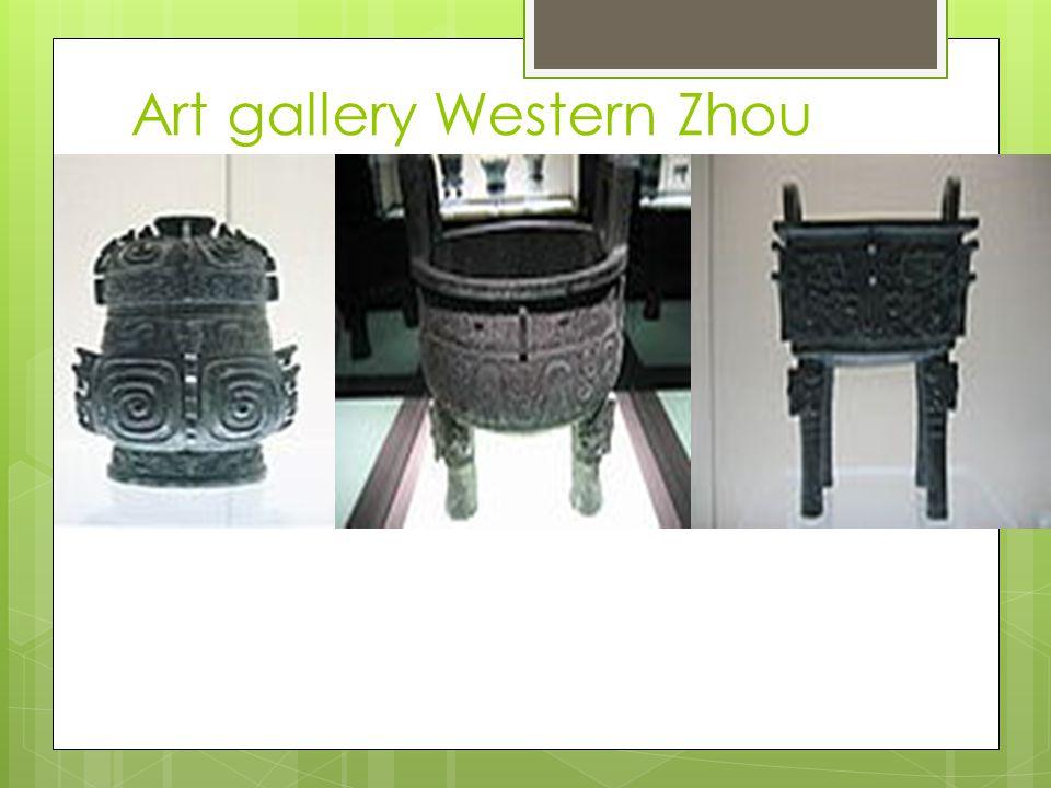 Art gallery Western Zhou