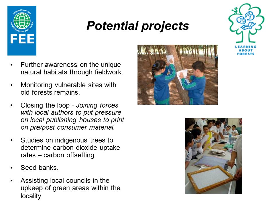 Potential projects Further awareness on the unique natural habitats through fieldwork.