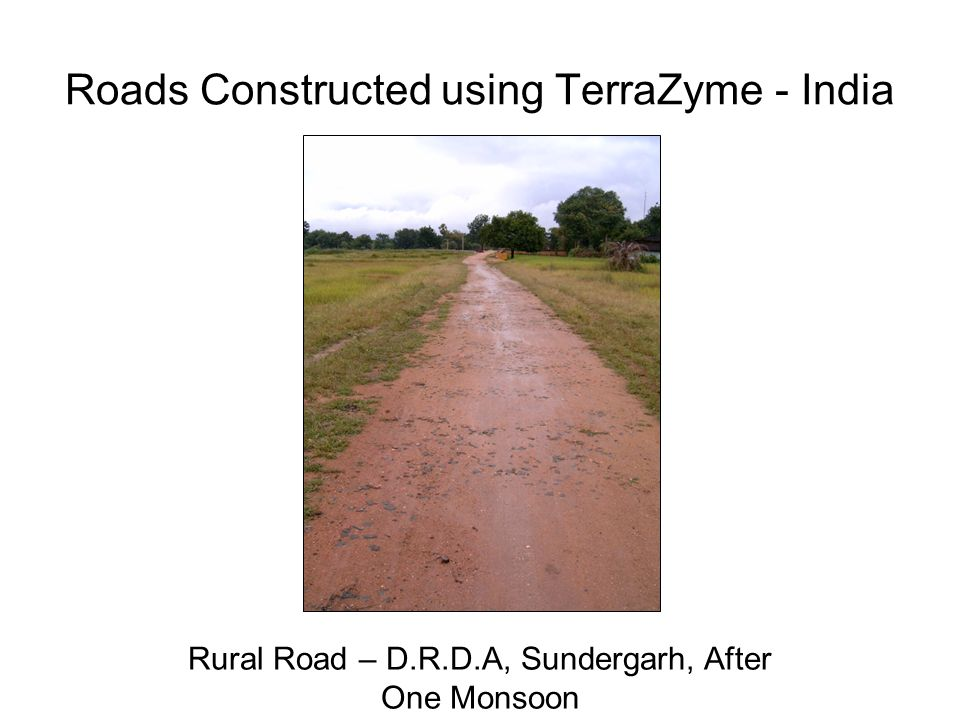 Roads Constructed using TerraZyme - India Rural Road – D.R.D.A, Sundergarh, After One Monsoon