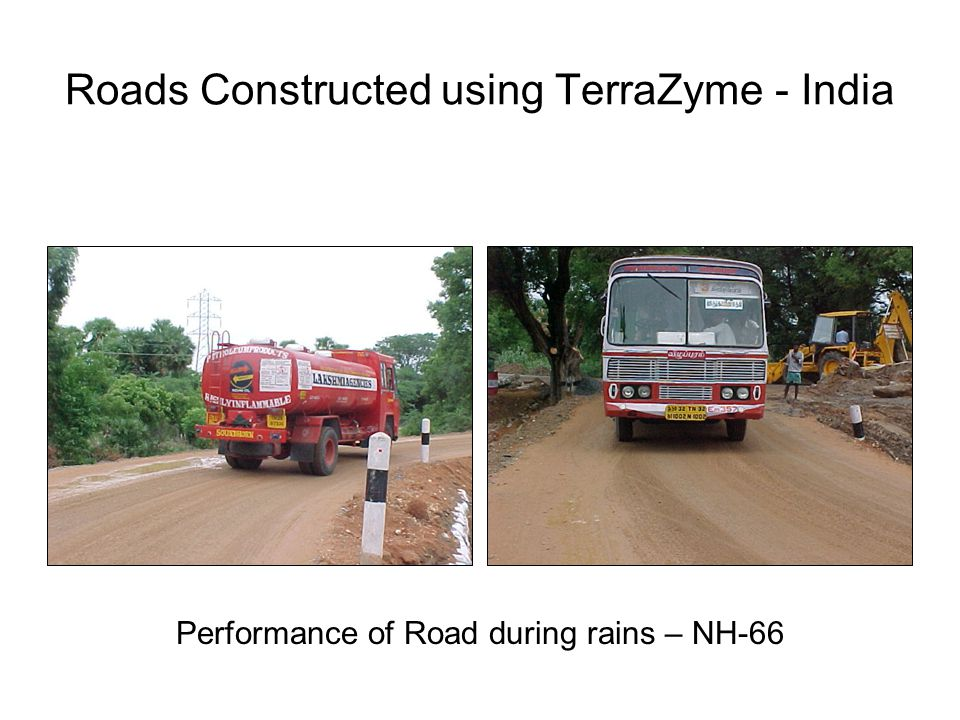 Roads Constructed using TerraZyme - India Performance of Road during rains – NH-66