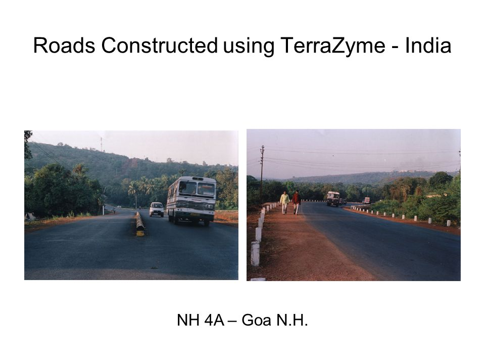 Roads Constructed using TerraZyme - India NH 4A – Goa N.H.