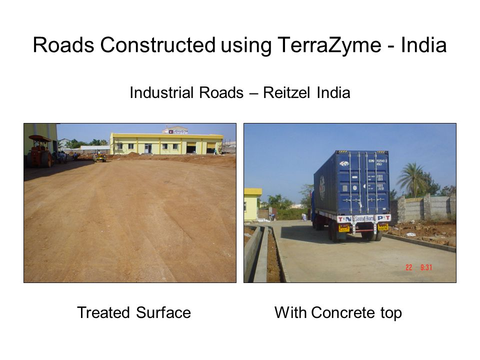 Roads Constructed using TerraZyme - India Industrial Roads – Reitzel India Treated SurfaceWith Concrete top