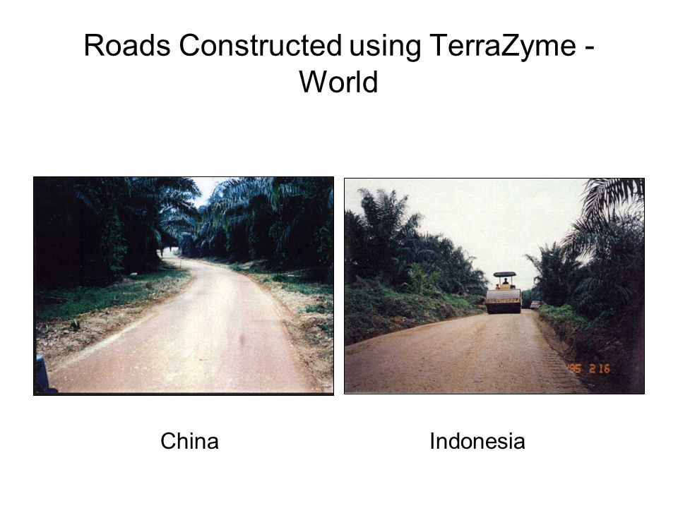 Roads Constructed using TerraZyme - World ChinaIndonesia