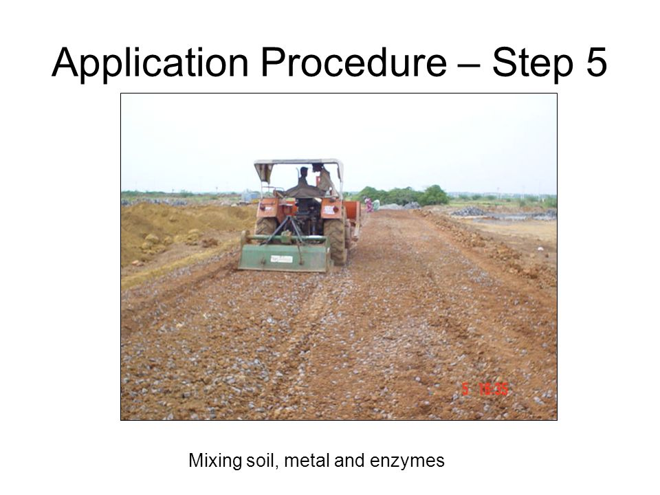 Mixing soil, metal and enzymes Application Procedure – Step 5