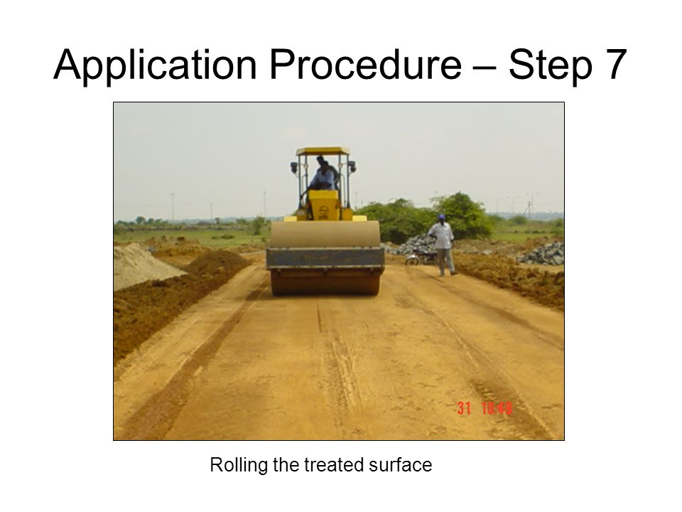 Rolling the treated surface Application Procedure – Step 7