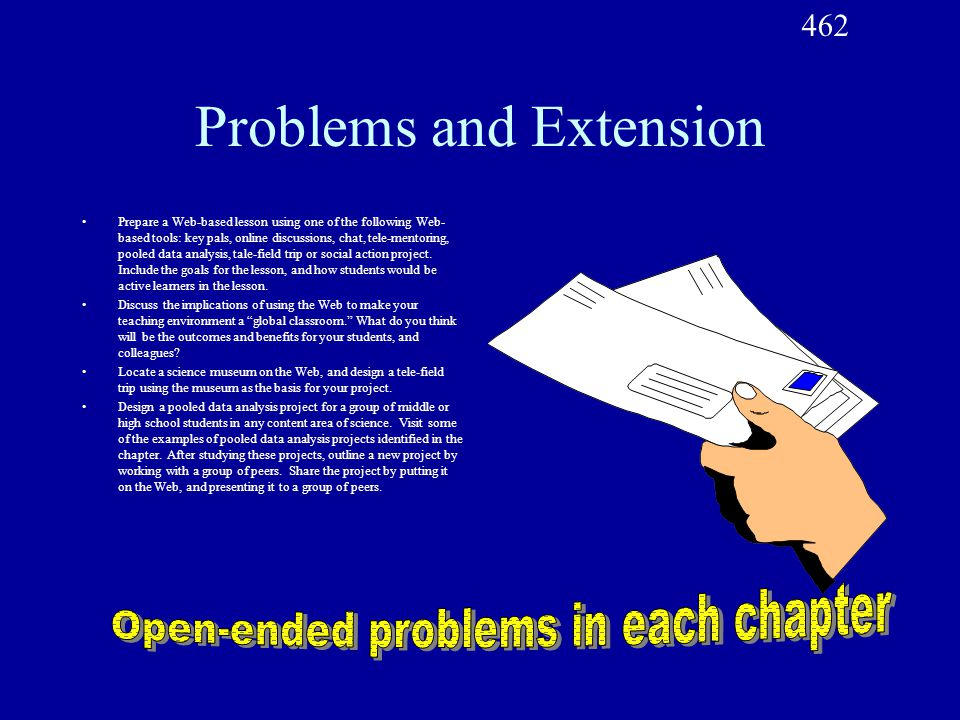 Problems and Extension Prepare a Web-based lesson using one of the following Web- based tools: key pals, online discussions, chat, tele-mentoring, poo