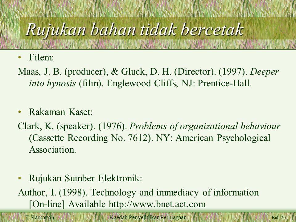 Bab 20 T. RamayahKaedah Penyelidikan Perniagaan Rujukan bahan tidak bercetak Filem: Maas, J.