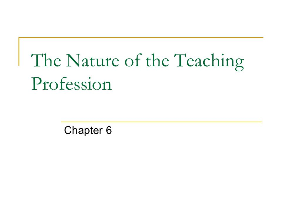 Reflective teachers Open-minded Wholehearted Responsible An ethic of caring relationships Learning communities
