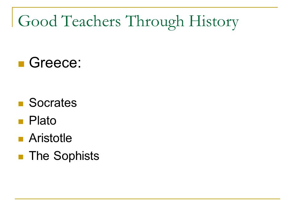 Good Teachers Through History Rome Quintillian Europe Erasmus Comenius Montessori