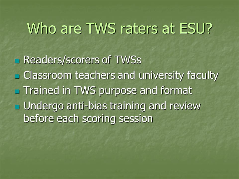 Who are TWS raters at ESU.