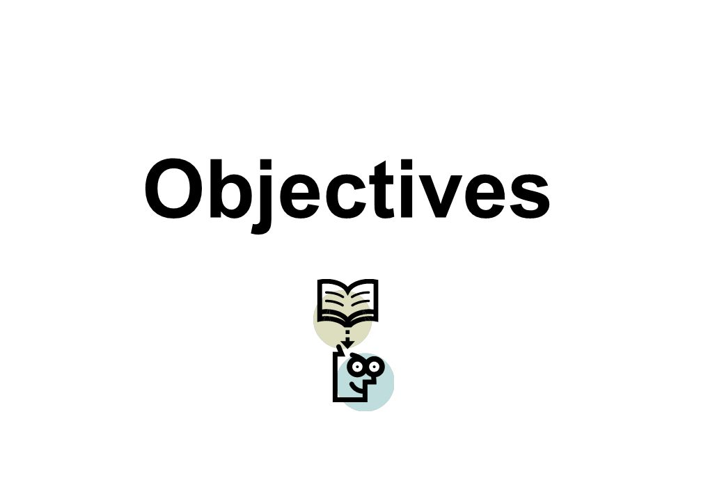 The selection of objectives depends on what the learner needs to know and is going to do i.e.