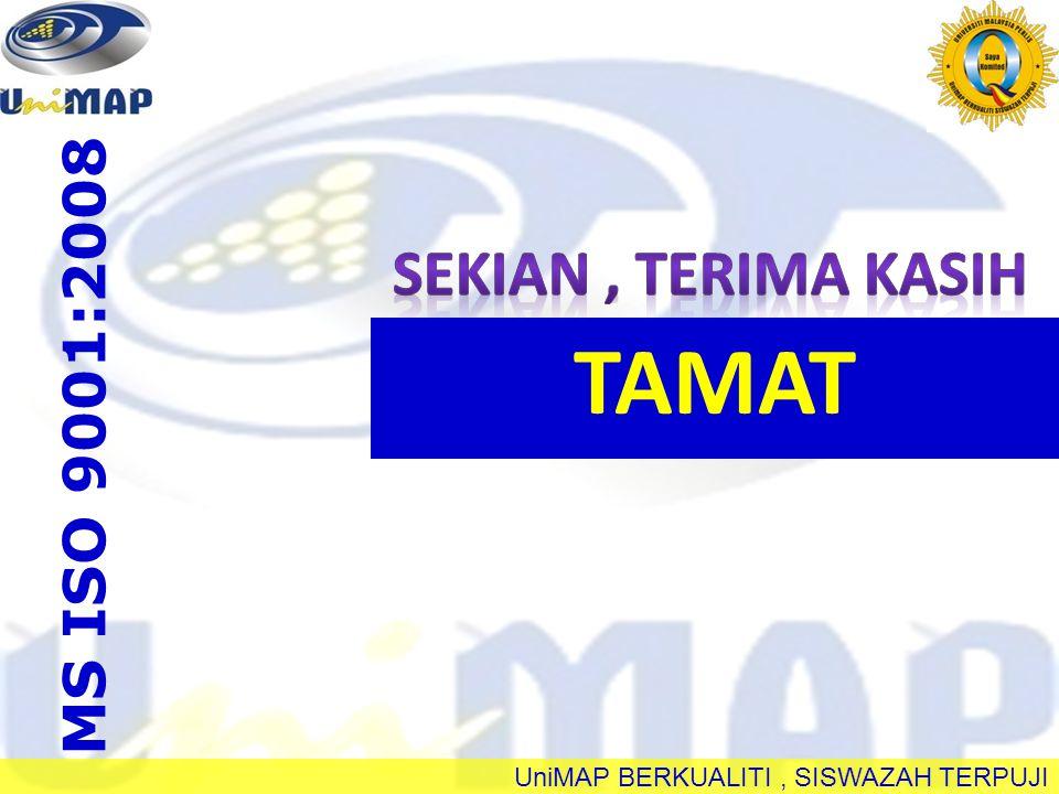 UniMAP BERKUALITI, SISWAZAH TERPUJI TAMAT MS ISO 9001:2008