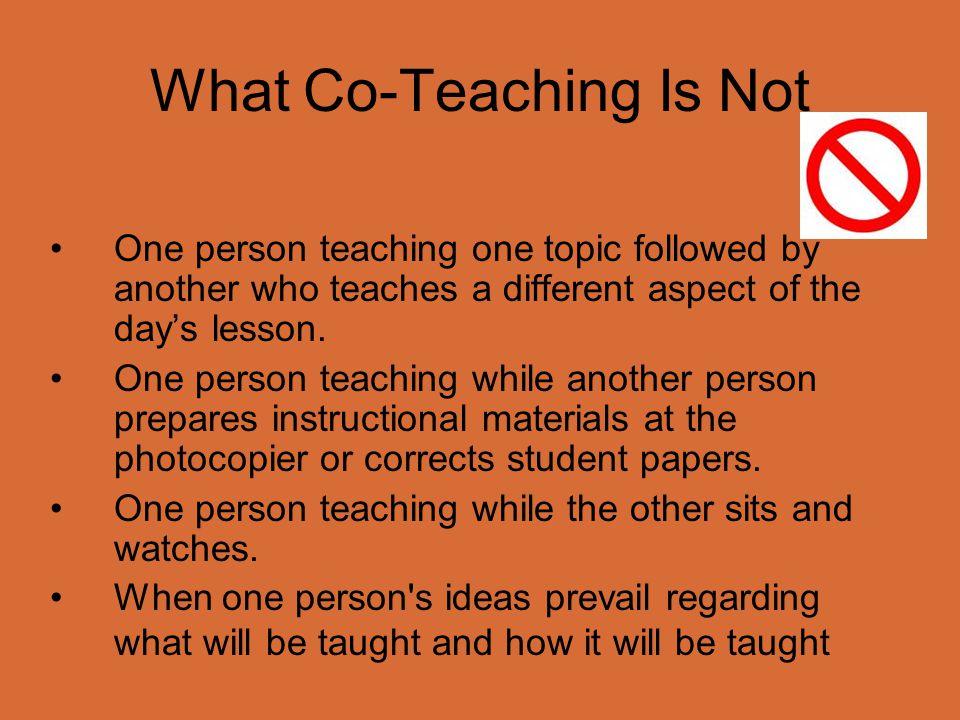 Five Basic Models One Teach, One Support Parallel Teaching Alternate Teaching Station Teaching Team Teaching