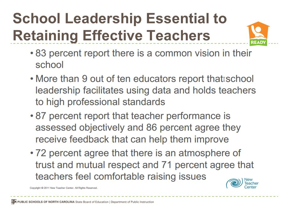 School Leadership Essential to Retaining Effective Teachers