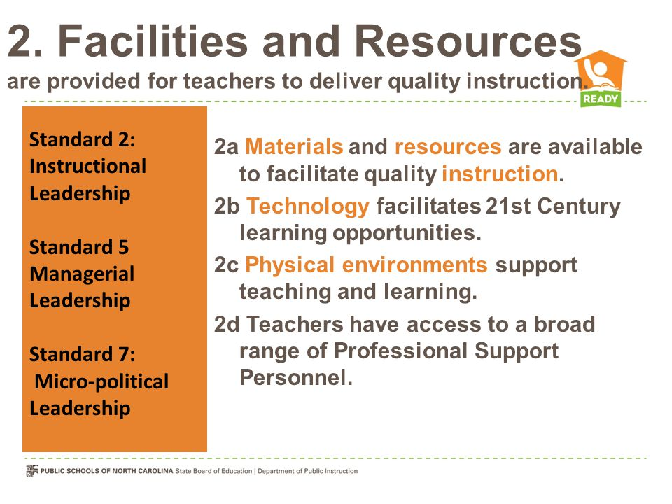 2. Facilities and Resources are provided for teachers to deliver quality instruction.