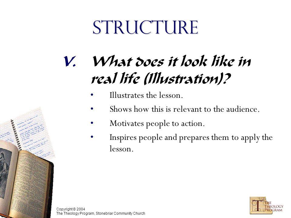 Copyright © 2004 The Theology Program, Stonebriar Community Church Structure V.