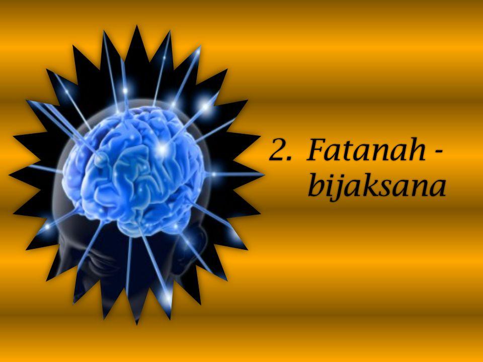 2.Fatanah - bijaksana