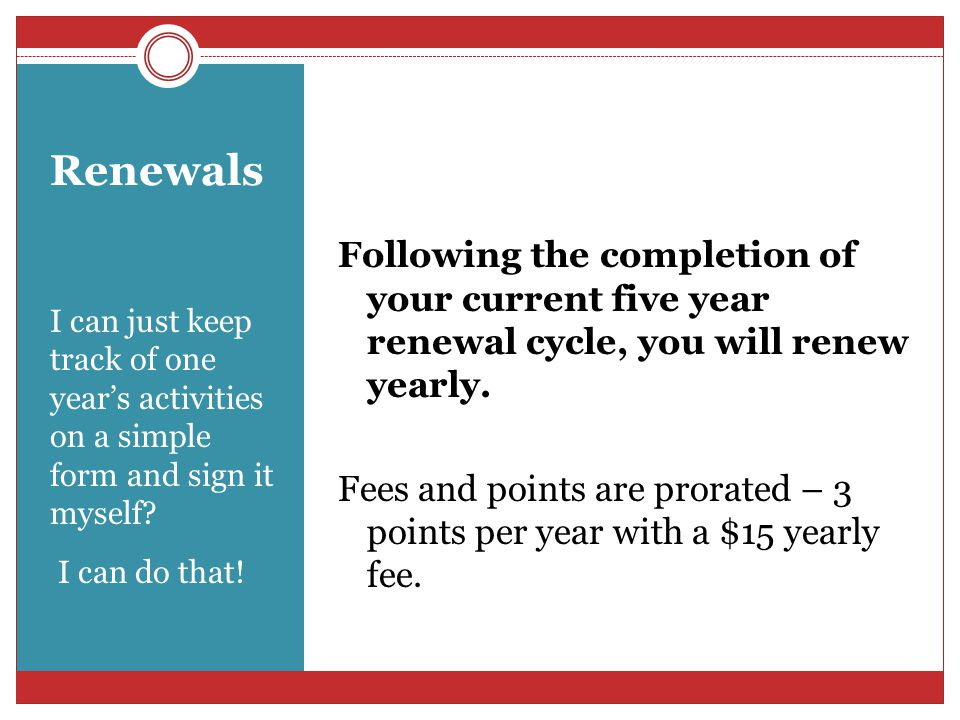 Oh no! My renewal is due and I haven't kept track of my points for five years. What will I do? Each year about 40% of our renewing certified members d