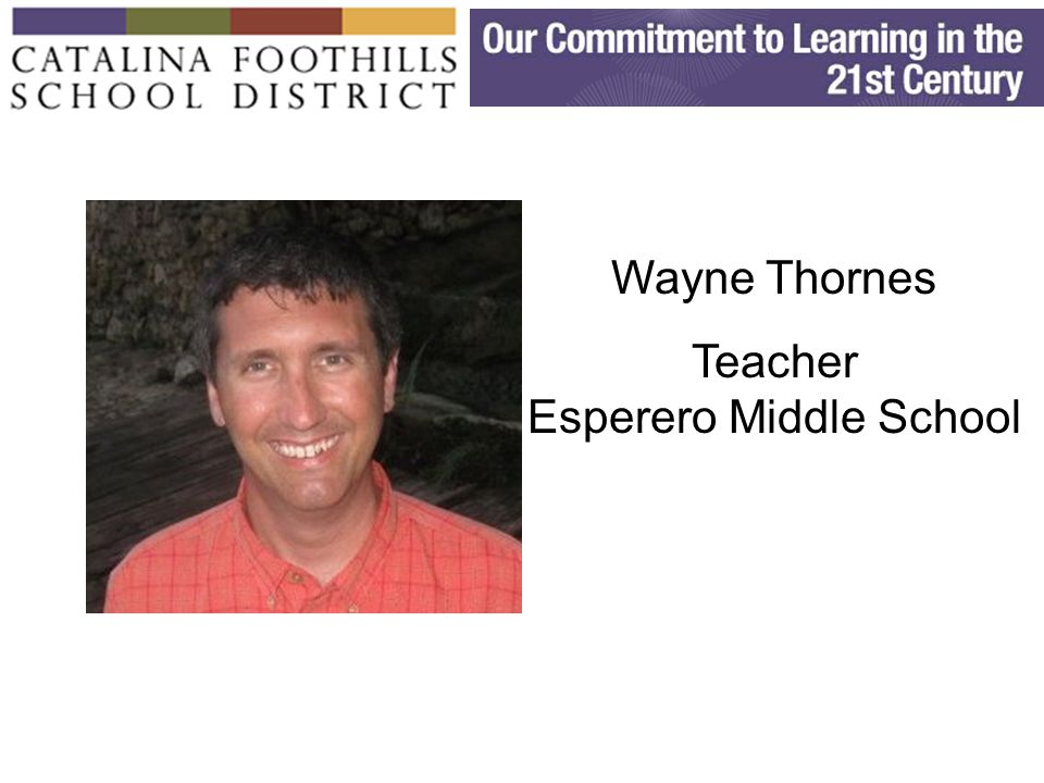 Wayne Thornes Teacher Esperero Middle School