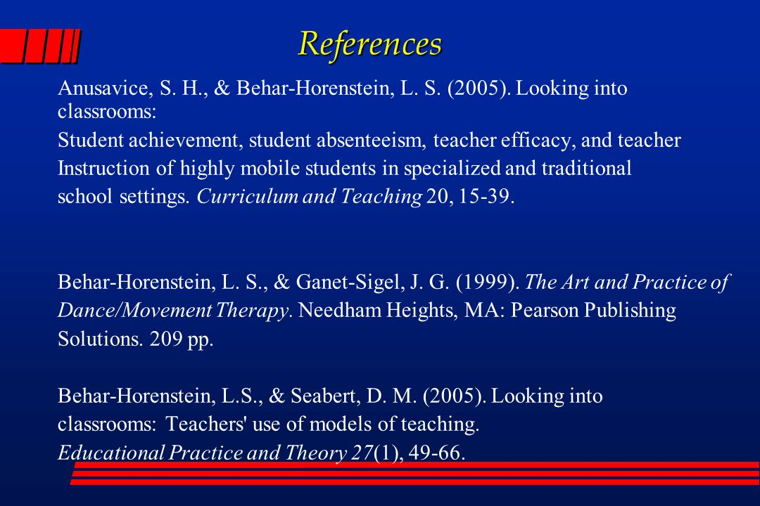 References Anusavice, S. H., & Behar-Horenstein, L.