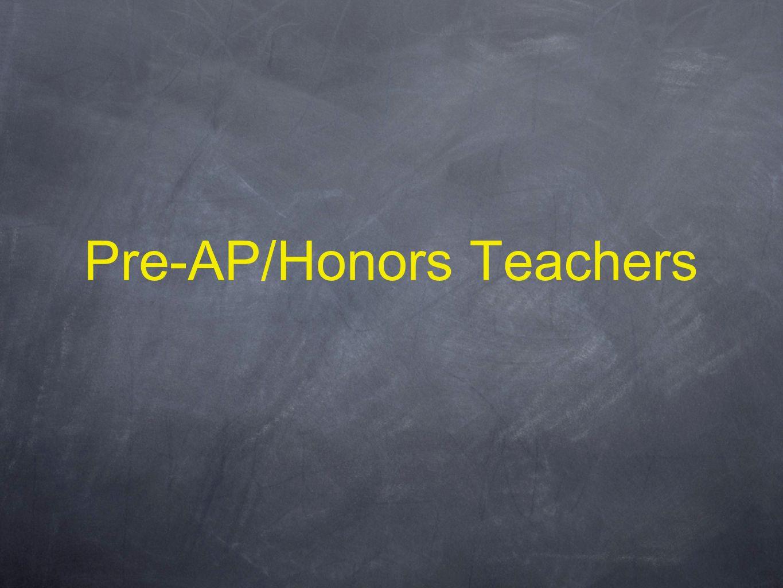 Pre-AP/Honors Teachers