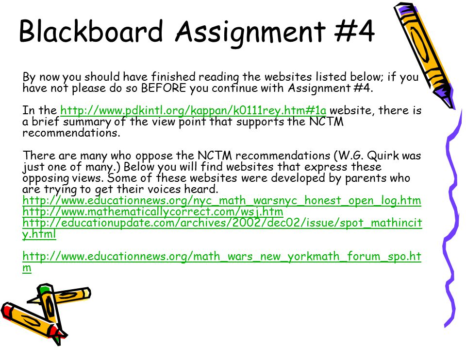 Blackboard Assignment #4 By now you should have finished reading the websites listed below; if you have not please do so BEFORE you continue with Assignment #4.