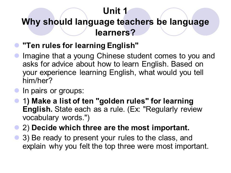 Unit 1 Why should language teachers be language learners?
